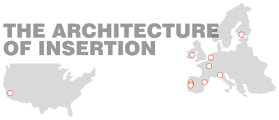 The Architecture of Insertion